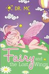 Fairy and the Lost Wings