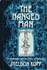 The Hanged Man by Sheldon B. Kopp