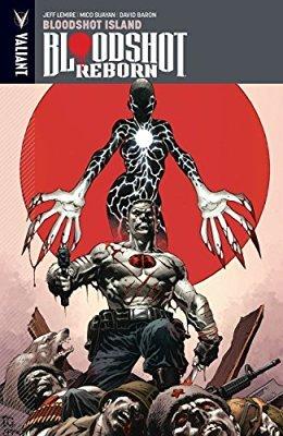 Bloodshot Reborn, Volume 4: Bloodshot Island