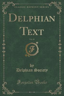 Delphian Text, Vol. 19