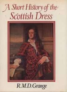 A Short History of the Scottish Dress
