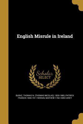 English Misrule in Ireland