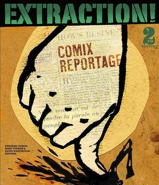 Extraction!: Comix Reportage