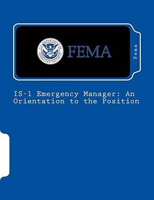 IS-1 Emergency Manager: An Orientation to the Position