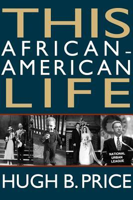 This African-American Life by Hugh B Price