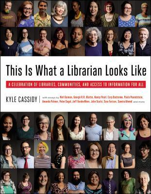 Cover of This is What a Librarian Looks Like