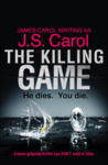 The Killing Game by J.S. Carol