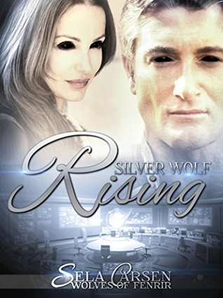 Silver Wolf Rising (Wolves of Fenrir Book 3)