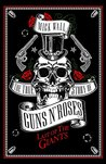 The True Story of Guns N' Roses: The Last of the Giants