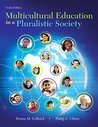 Multicultural Education in a Pluralistic Society, Enhanced Pearson eText with Loose-Leaf Version -- Access Card Package (10th Edition) (What's New in Curriculum & Instruction)