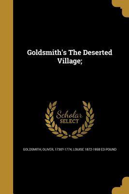 Goldsmith's the Deserted Village;