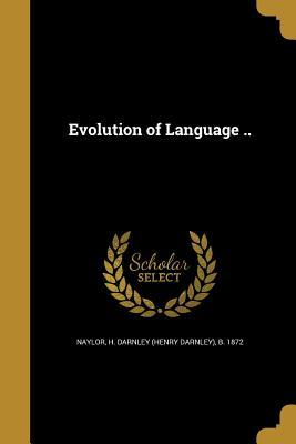 Evolution of Language ..