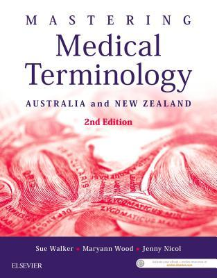 Mastering Medical Terminology - Epub: Australia and New Zealand