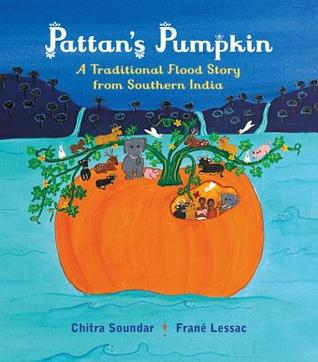 Pattan's Pumpkin: Traditional Flood Story from Southern India