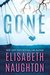 Gone (Deadly Secrets, #2) by Elisabeth Naughton