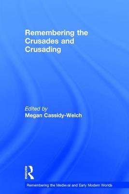 remembering-the-crusades-and-crusading