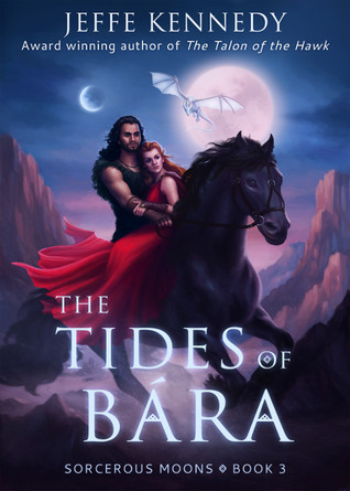Review: The Tides of Bára by Jeffe Kennedy (@mlsimmons, @jeffekennedy)