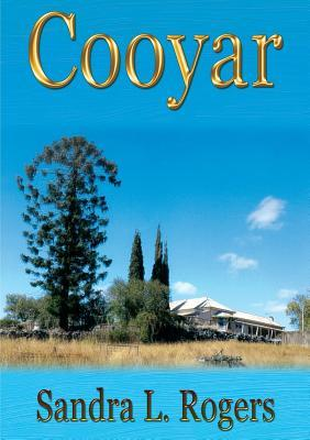 Cooyar by Sandra L Rogers