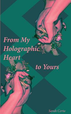 From My Holographic Heart to Yours: Notes for the Evolving Soul