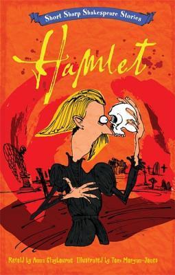 Short, Sharp Shakespeare Stories: Hamlet