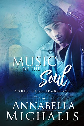 Music of the Soul (Souls of Chicago #2)