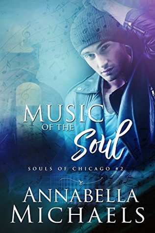 Music of the Soul (Souls of Chicago, #2)