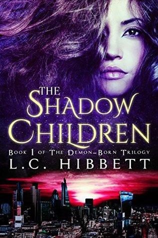 The Shadow Children (Demon-Born Trilogy, #1)