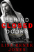 Behind Closed Doors by Lisa Renee Jones