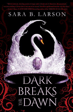 Dark Breaks the Dawn (Dark Breaks the Dawn Duology #1)