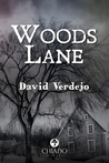 Woods Lane by David Verdejo