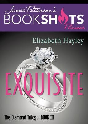 Exquisite (Diamond Trilogy #3)