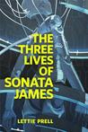 The Three Lives of Sonata James cover