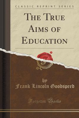 The True Aims of Education
