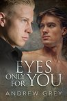Eyes Only for You (Eyes of Love, #2)