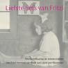 Liefste liefs van Fritzi: Prentbriefkaarten en enkele brieven van Fritzi Harmsen van Beek aan Lucas van Blaaderen