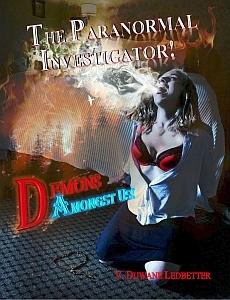 Demons Amongst Us! by V. Duwane Ledbetter