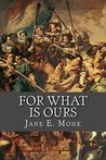 For What is Ours: Kenau, and the True History of the Siege of Haarlem