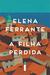 A filha perdida by Elena Ferrante
