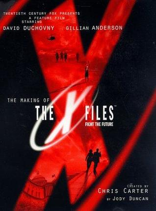 The Making of The X-Files: Fight the Future