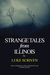 Strange Tales from Illinois