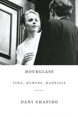 Download Hourglass: Time, Memory, Marriage