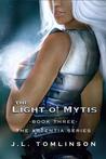 The Light of Mytis (Ardentia, #3)