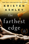 The Farthest Edge (Honey, #2) by Kristen Ashley