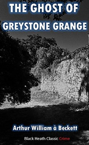 The Ghost of Greystone Grange