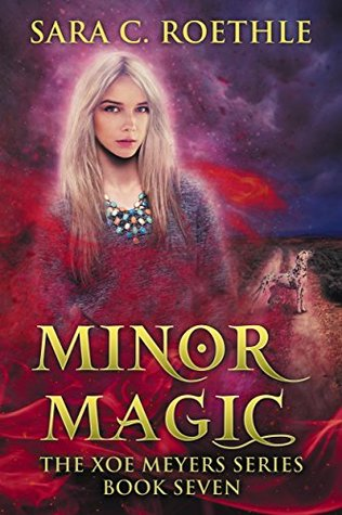 Minor Magic (Xoe Meyers, #7)