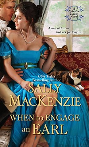 When to Engage an Earl (Spinster House #3)