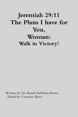 The Plans I Have for You Woman