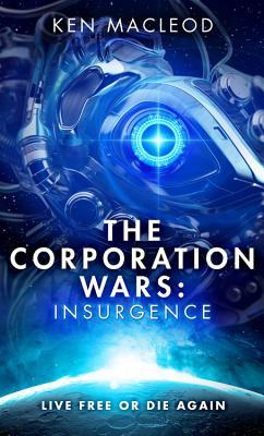 The Corporation Wars: Insurgence (Second Law Trilogy, #2)