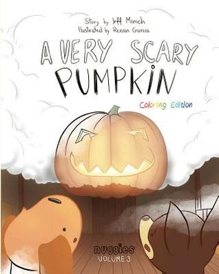 A Very Scary Pumpkin: Coloring Edition by Jeff Minich