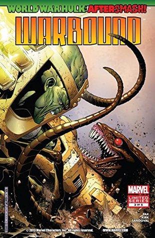 World War Hulk Aftersmash: Warbound #3